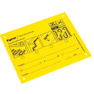 RAYCHEM 920328-000 Tillbehörsskylt för värmekabel, gul
