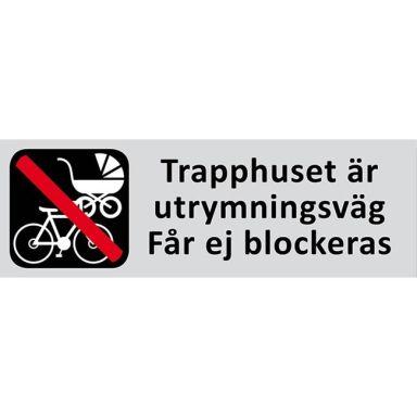 UniGraphics 6705346 Skylt Trapphuset får ej blockeras, 225 x 80 mm